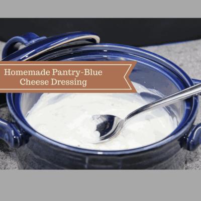 Homemade Pantry-Homemade Blue Cheese Dressing