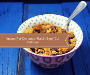 Pressure Cooker, Instant Pot, Better Than Quaker Oats?! Cinnamon Raisin Oatmeal