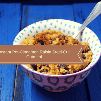 Pressure Cooker, Instant Pot, Better Than Quaker Oats?! Cinnamon Raisin Oatmeal