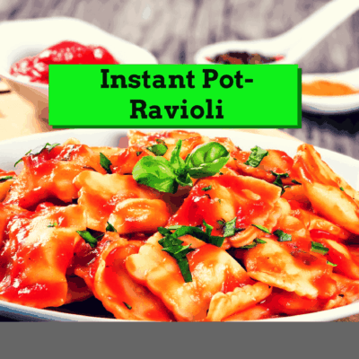 Pressure Cooker, Instant Pot, Ravioli & Pasta Sauce (All In One Pan)