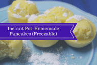 Pressure Cooker, Instant Pot, Homemade Pancakes Inside the Instant Pot (Make and Freeze)