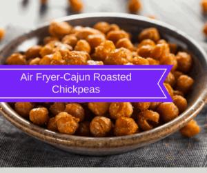 Air Fryer-Cajun Roasted Chickpeas