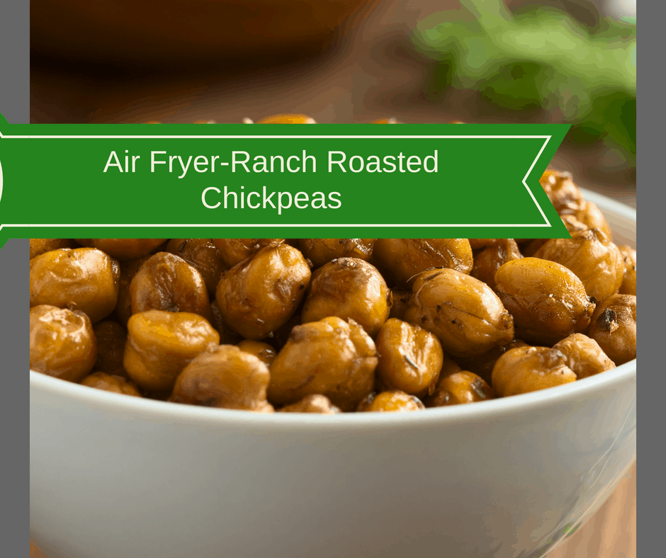 Air Fryer-Ranch Roasted Chickpeas