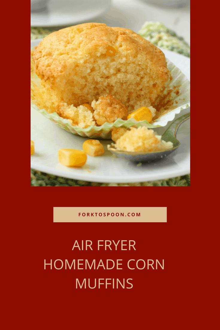 Air Fryer Homemade Corn Muffins