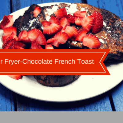 Air Fryer-Chocolate French Toast