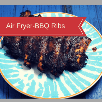 Air Fryer-BBQ Ribs (How to Make Ribs in the Air Fryer)