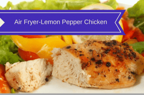 Air Fryer-Lemon Pepper Chicken