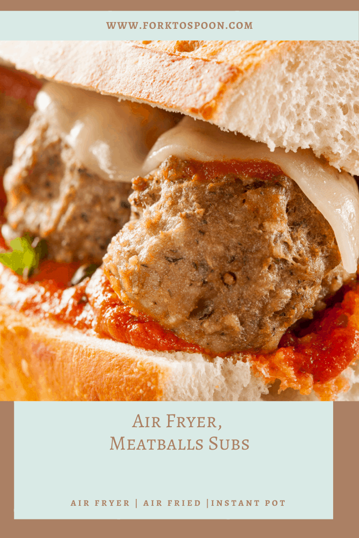 Air Fryer Meatball Subs