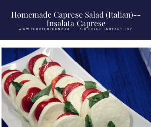 Homemade Caprese Salad (Italian)–Insalata Caprese