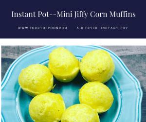 Pressure Cooker (Instant Pot)-Jiffy Mini Muffins (Cornbread, Easy Peasy)