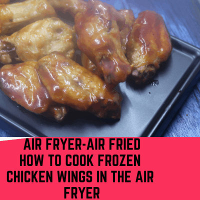 Air Fryer, Air Fried, How To Cook Frozen Chicken Wings in the Air Fryer
