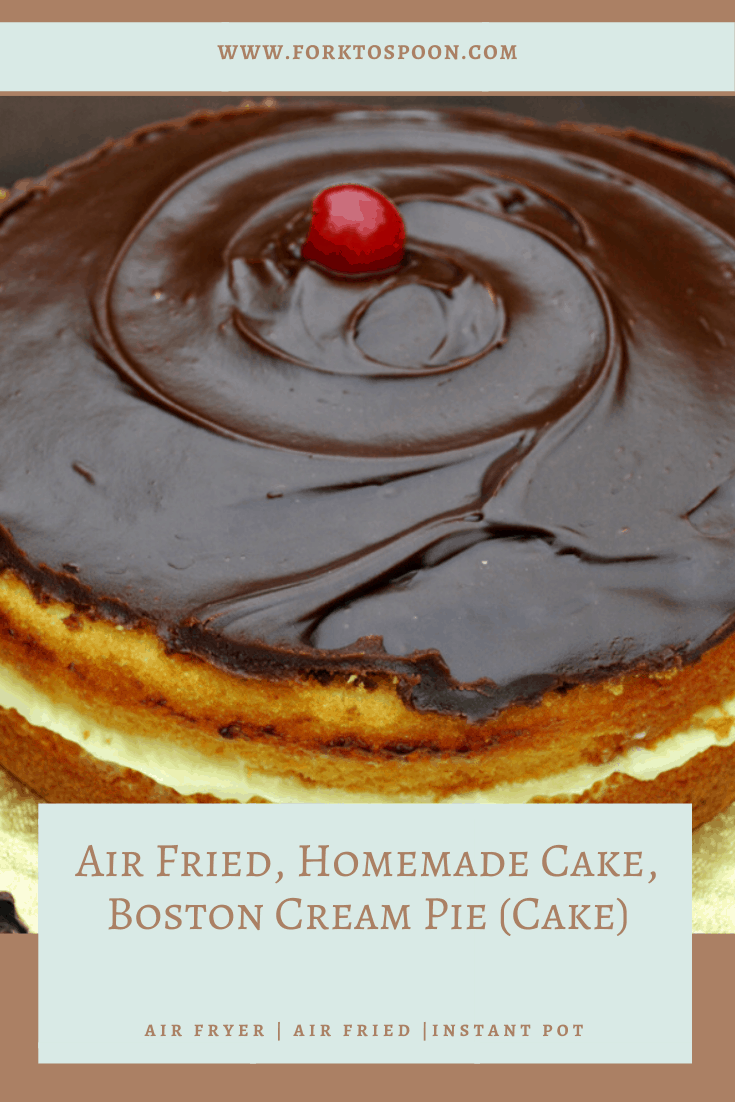 Air Fried, Homemade Cake, Boston Cream Pie (Cake)