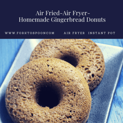 Air Fried-Air Fryer-Homemade Gingerbread Donuts (It's Time For Christmas Baking)
