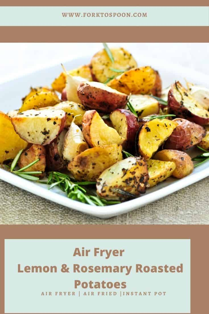 Air Fryer Lemon and Rosemary Roasted Potatoes