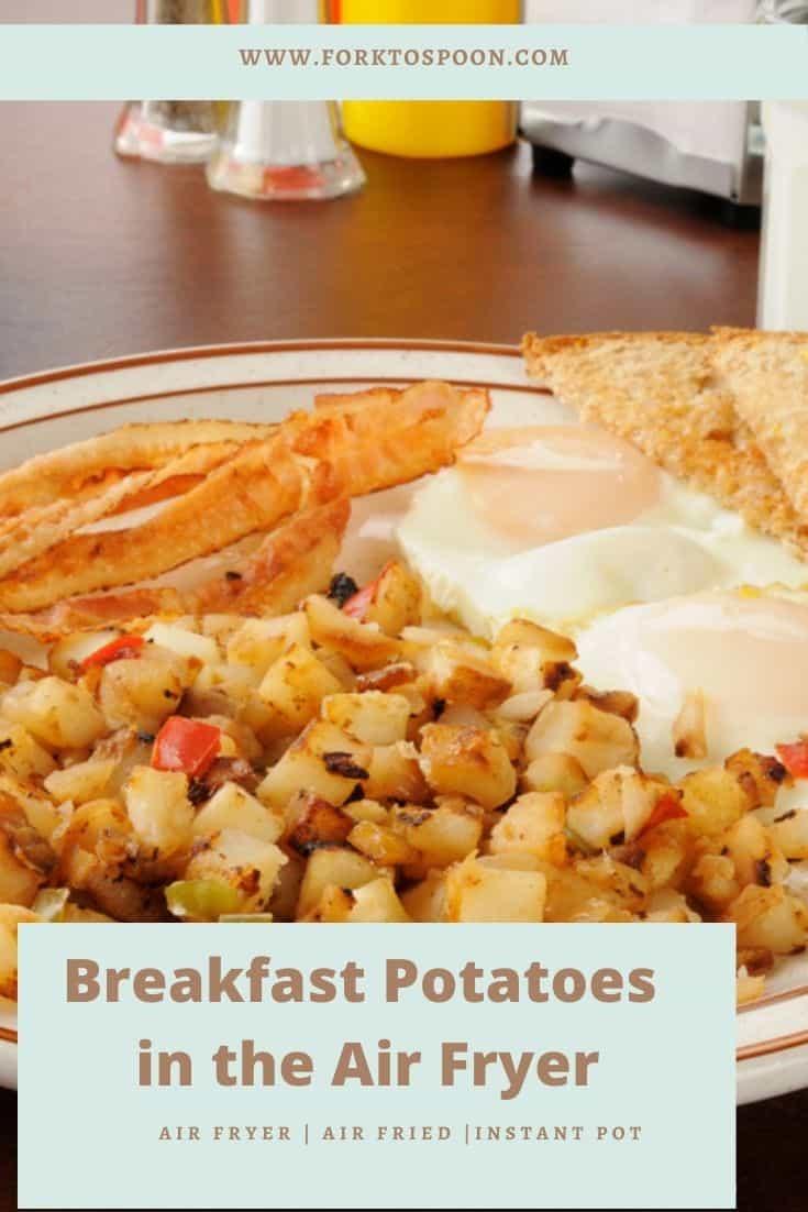 Breakfast Potatoes in the Air Fryer
