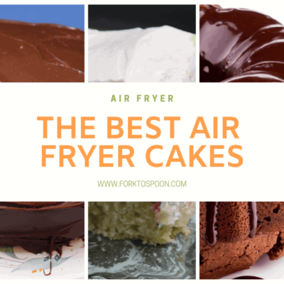 Round Up The Best Air Fried (Air Fryer) Cakes