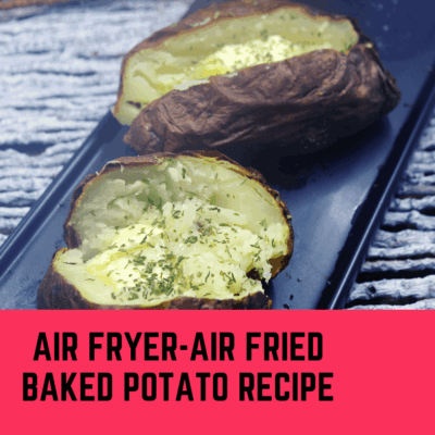 Air Fried-Air Fryer-Baked Potatoes (Potato) Recipe
