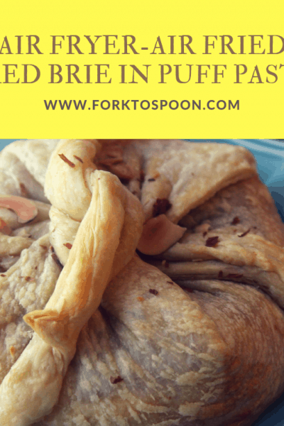 Air Fryer-Air Fried-Baked Brie in Puff Pastry