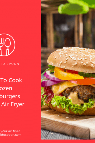 Air Fryer-Air Fried-How To Cook Frozen Hamburgers in The Air Fryer