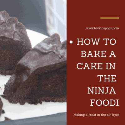 Air Fryer-Air Fried-How to Bake a Cake In the Ninja Foodi