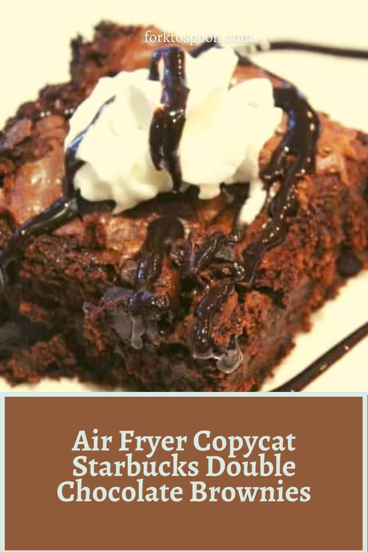Air Fryer Copycat Starbucks Double Chocolate Brownies