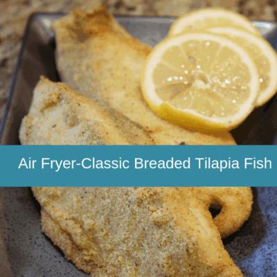Air Fryer-Air Fried-Classic Breaded Tilapia Fish