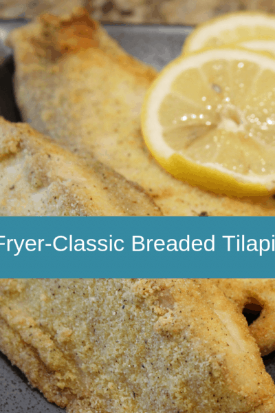 Air Fryer-Air Fried-Classic Breaded Tilapia Fish