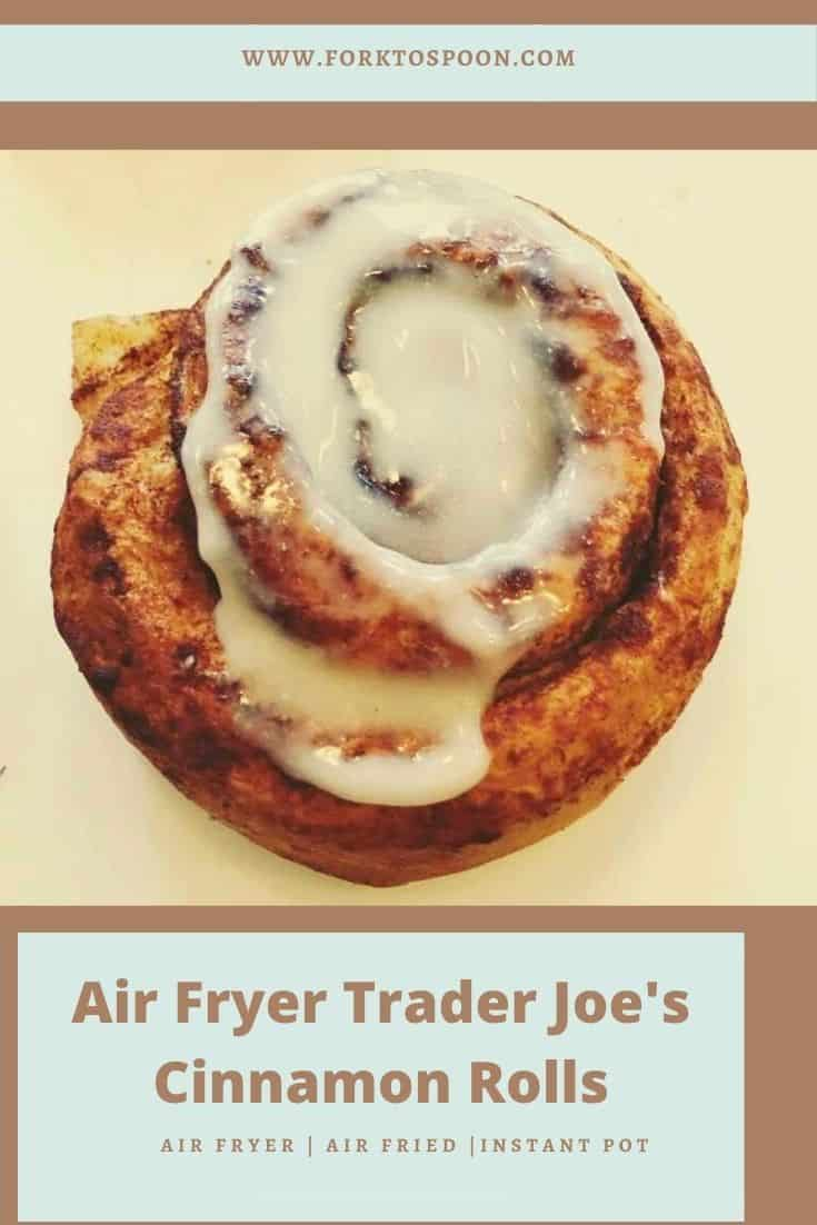 Air Fryer Trader Joe's Cinnamon Rolls
