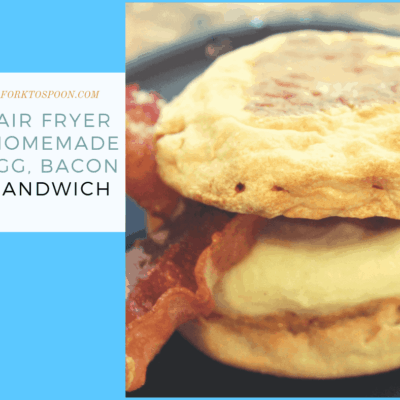Air Fryer-Air Fried, Homemade English Muffin Sandwich (Eggs, Bacon) –Homemade Egg McMuffin Recipe