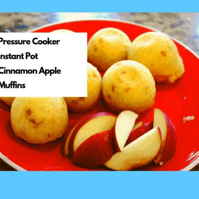 Pressure Cooker (Instant Pot) Mini Apple Cinnamon Muffins