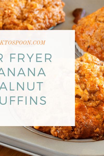 Air Fryer-Air Fried-Banana Walnut Muffins