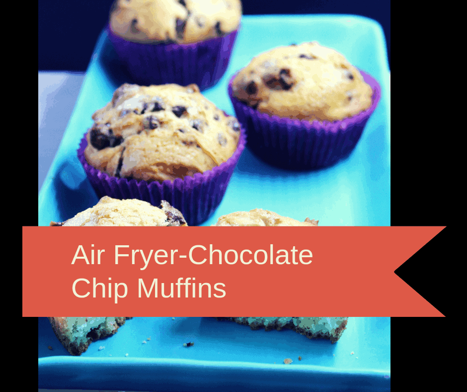 Air Fryer Air Fried Homemade Chocolate Chip Muffins
