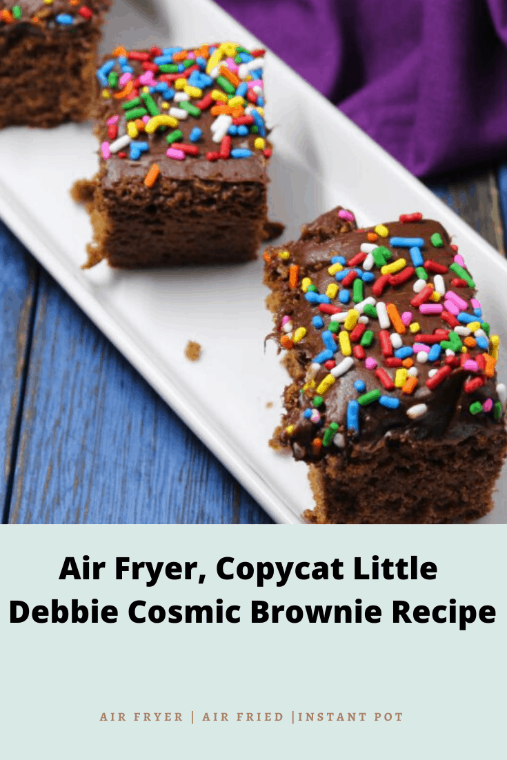 Air Fryer, Copycat Little Debbie Cosmic Brownie Recipe