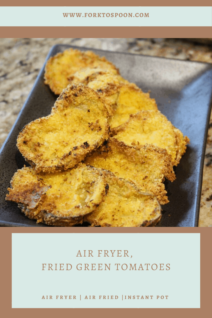 Air Fryer, Fried Green Tomatoes