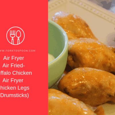 Air Fryer-Air Fried-Buffalo Chicken Air Fryer Chicken Legs (Drumsticks)