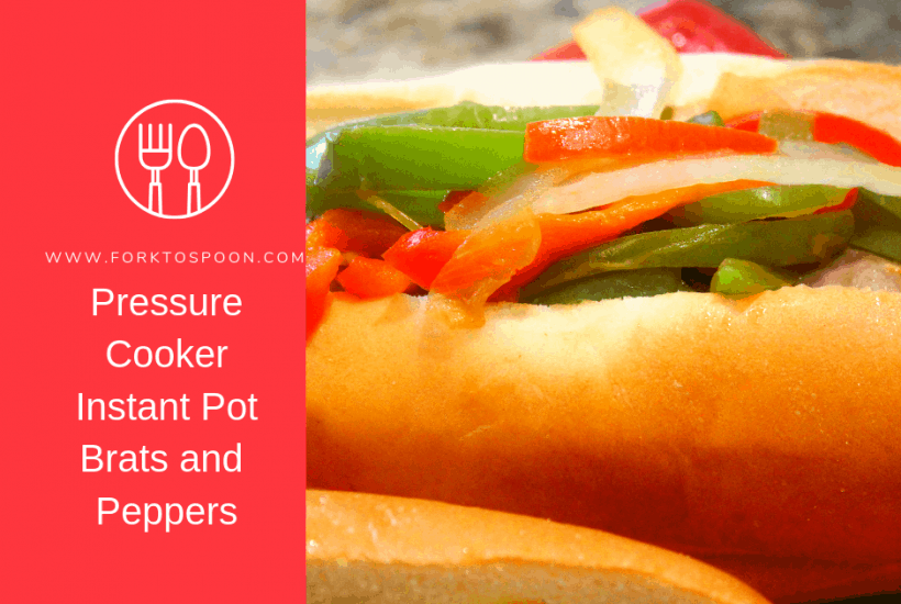 Pressure Cooker, Instant Pot, Brats, Onions and Peppers