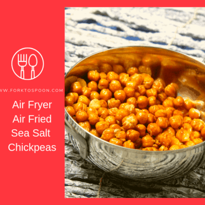 Air Fryer (Air Fried)–Sea Salt Chickpeas
