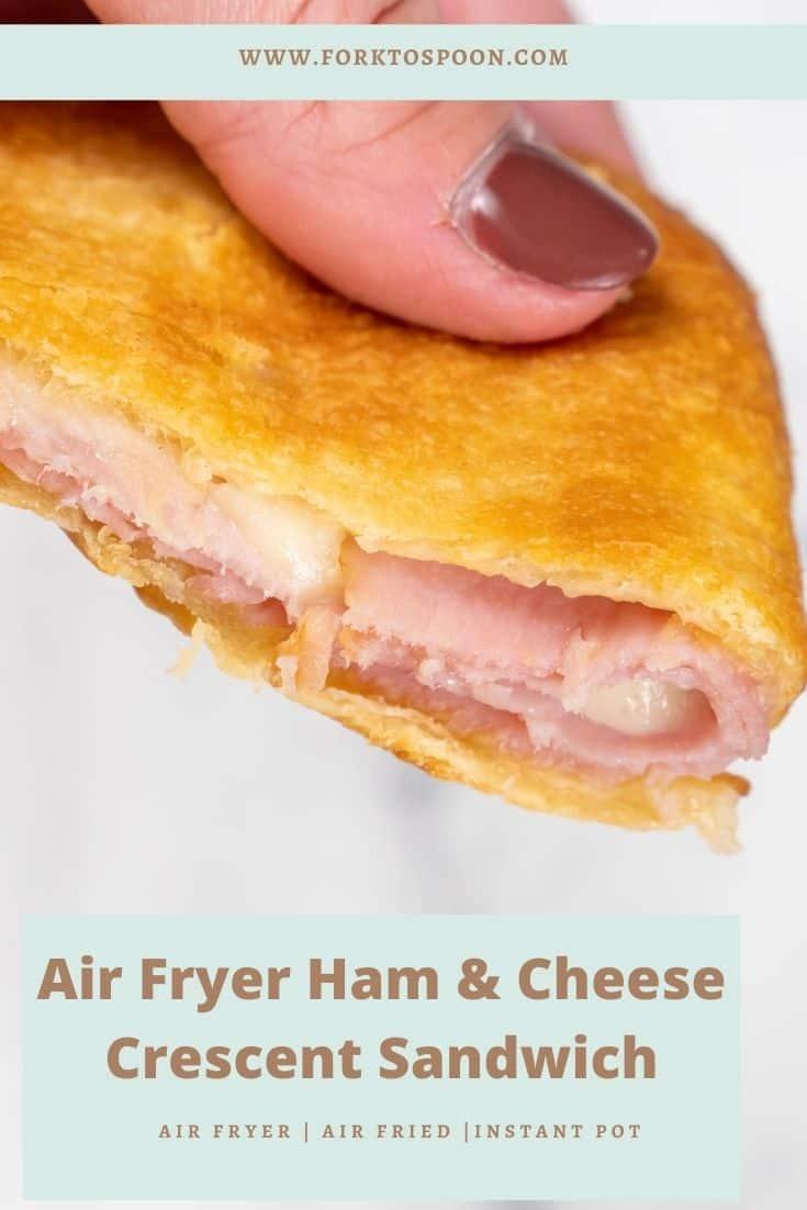 Air Fryer Ham and Cheese Crescent Sandwich