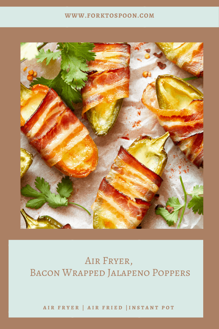 Air Fryer, Bacon Wrapped Jalapeno Poppers