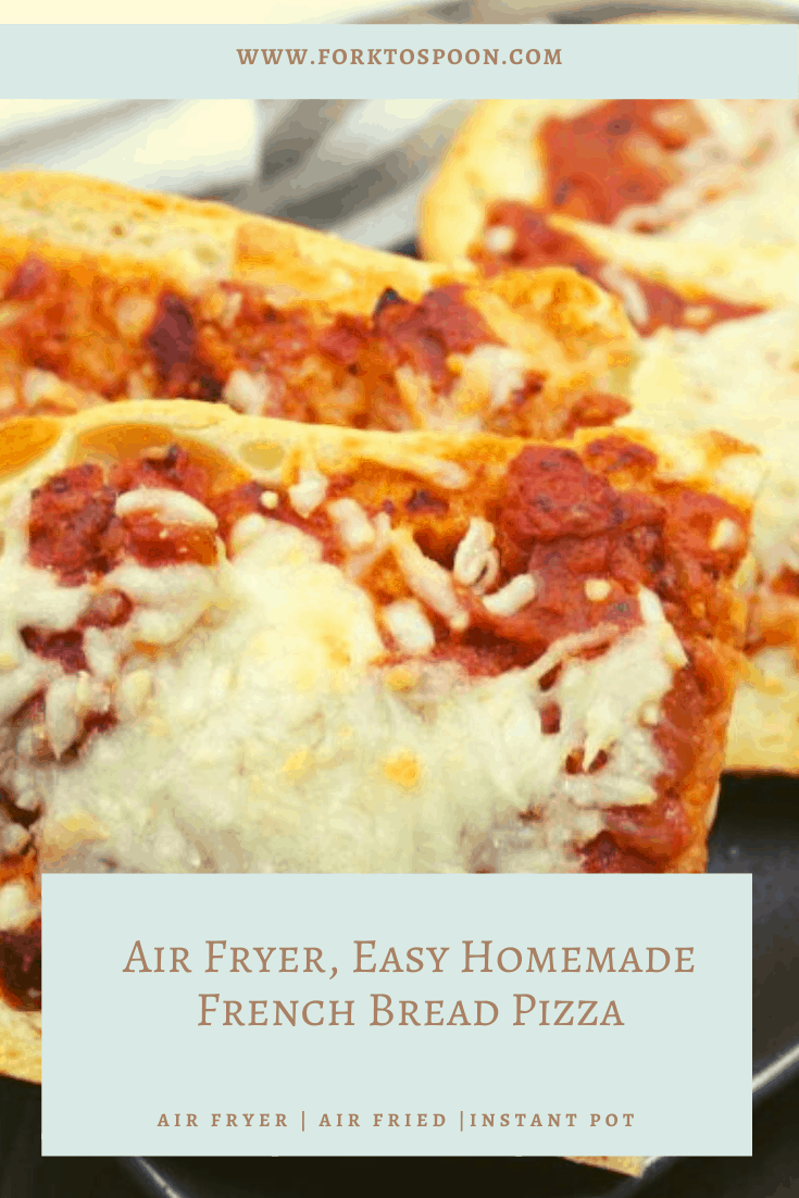 Air Fryer, Easy Homemade French Bread Pizza