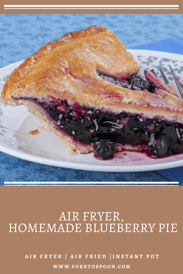 Air Fryer, Homemade Blueberry Pie