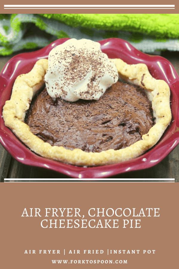 Air Fryer, Chocolate Cheesecake Pie