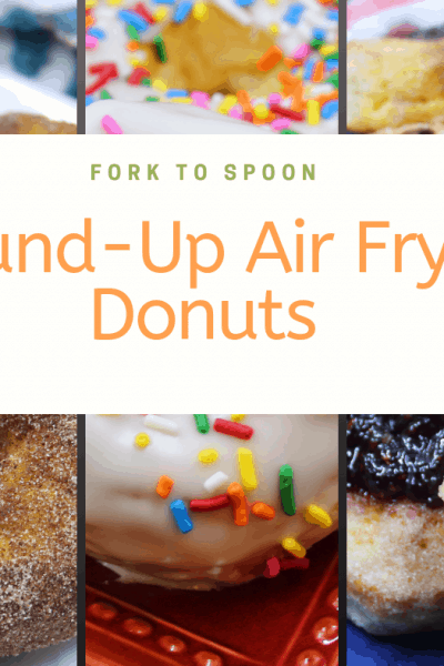 Air Fryer, Round Up of the Best Air Fryer Donut Recipes