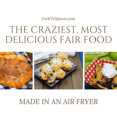 The Craziest, Most Delicious Fair Food , Made Directly In Your Air Fryer