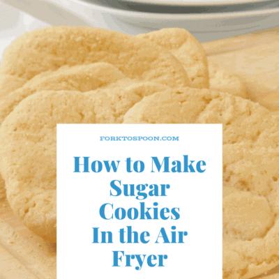 Air Fryer-Air Fried- How to Make Sugar Cookies in the Air Fryer