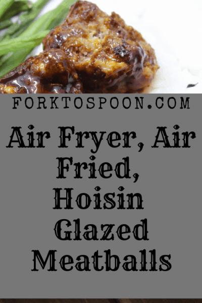 Air Fryer-Air Fried-Hoisin Glazed Meatballs
