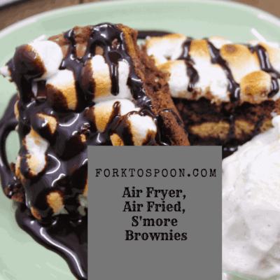 Air Fryer, Air Fried, S'mores Brownies