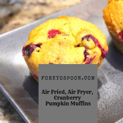 Air Fryer, Air Fried, Cranberry Pumpkin Muffins
