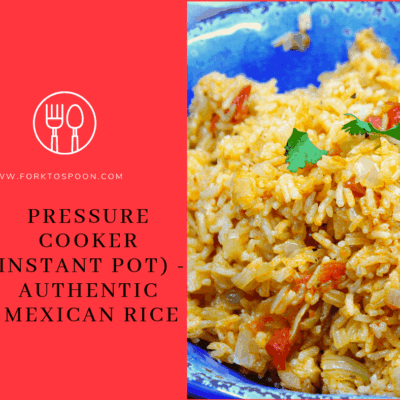 Pressure Cooker (Instant Pot) — Authentic Mexican Rice