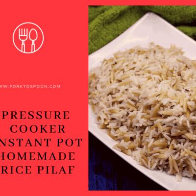 Pressure Cooker, Instant Pot, Homemade Rice Pilaf